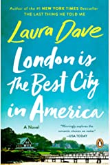 London Is the Best City in America: A Novel Kindle Edition