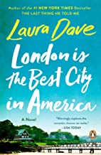 London Is the Best City in America: A Novel
