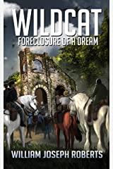 Wildcat: Foreclosure of a Dream (The Fallen World Book 12) Kindle Edition