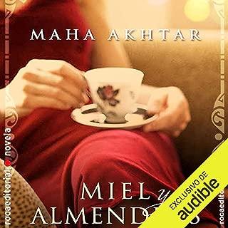 Miel y almendras [Honey and Almonds]