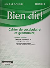 Bien Dit!: Vocabulary and Grammar Workbook Student Edition Level 3 (French Edition)