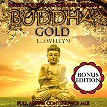 Buddha Gold: Music for Relaxation and Healing: Bonus Edition