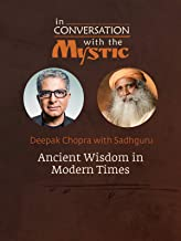 In Conversation with the Mystic - Ancient Wisdom in Modern Times