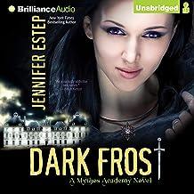 Dark Frost: Mythos Academy, Book 3