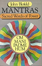 Mantras: Sacred Words of Power