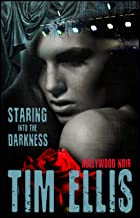 Staring into the Darkness (Urban & Brazil Book 1)