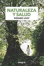 Naturaleza y salud (Spanish Edition)