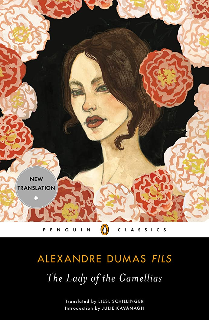 旧正月瞬時に混雑The Lady of the Camellias (Penguin Classics) (English Edition)