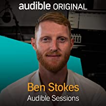 Ben Stokes: Audible Sessions: FREE Exclusive Interview