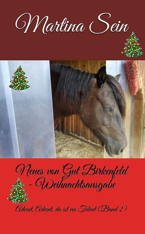 ピアノを弾く旅行短命Neues von Gut Birkenfeld: Advent, Advent, da ist ein Talent (German Edition)