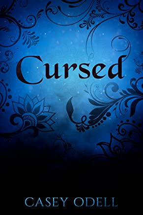 Cursed: (Cursed Magic Series, Book One) (English Edition)