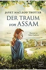 Der Traum von Assam (Die Frauen der Teeplantage 4) (German Edition) Versión Kindle