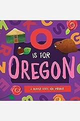 O is for Oregon: A Beaver State ABC Primer Board book