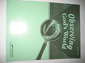Observing God's World Grade 6 4th Edition (Observing God's World A Beka Book)
