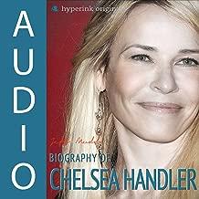 Biography of Chelsea Handler