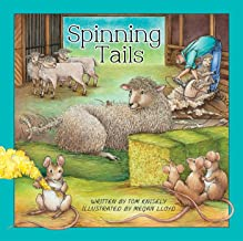 Spinning Tails