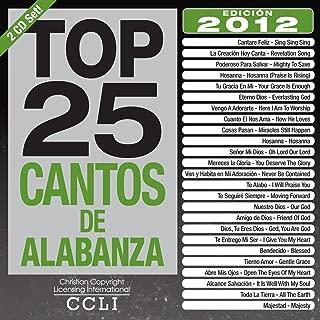 Top 25 Cantos De Alabanza 2012