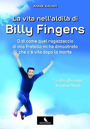 La vita nell'aldilà di Billy Fingers