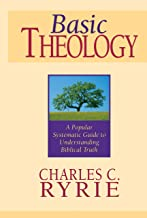 表紙: Basic Theology: A Popular Systematic Guide to Understanding Biblical Truth (English Edition)   Charles Caldwell  Ryrie