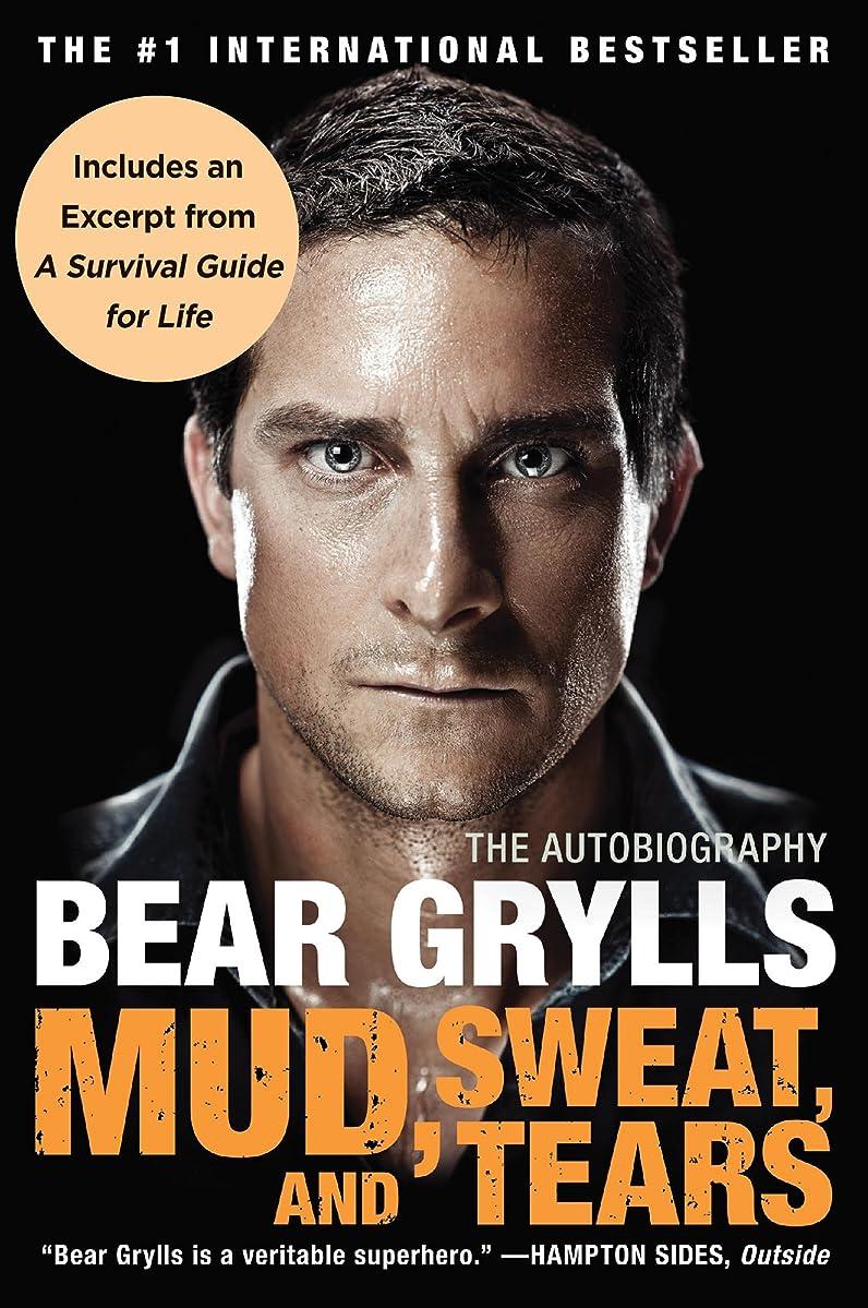 区別ペデスタル広げるMud, Sweat, and Tears: The Autobiography (English Edition)
