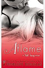 Aflame: A Fall Away Novel Kindle Edition