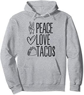 Peace Love Taco Hoodie - Taco Lover Gifts