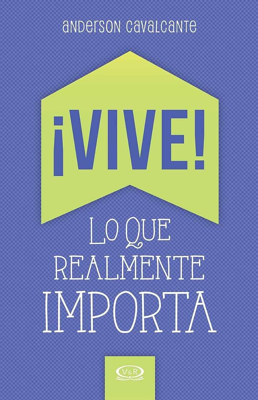 ?Vive! Lo que realmente importa (Spanish Edition)