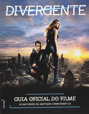 Divergente. Guia Oficial do Filme