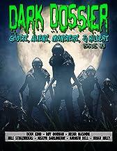 Dark Dossier #33: The Magazine of Ghosts, Aliens, Monsters, & Killers