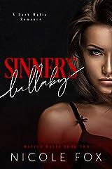 Sinner's Lullaby: A Dark Mafia Romance (Mazzeo Mafia Book 2) Kindle Edition
