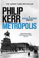 Metropolis: the global bestseller - an unputdownable historical thriller (Bernie Gunther) Kindle Edition
