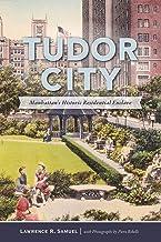 Tudor City: Manhattan's Historic Residential Enclave (Brief History)