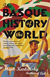 The Basque History Of The World (English Edition)