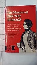 Berlioz Memoirs Hector Berlioz (The Norton library ; N698)