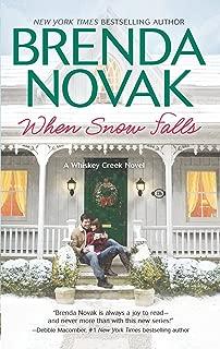 When Snow Falls (A Whiskey Creek Novel Book 2)