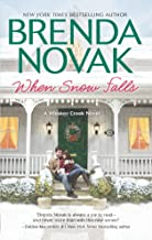 When Snow Falls (A Whiskey Creek Novel Book 2)