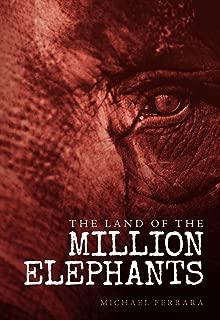 The Land of the Million Elephants