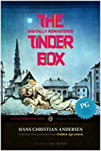 The Tinder-Box (Hans Christian Andersen, Digitally Remastered HD Book 9)
