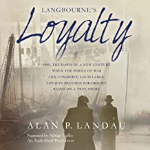 Langbourne's Loyalty: The Langbourne Series
