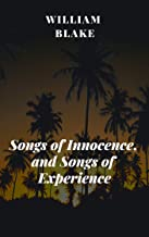 William Blake : Songs of Innocence, and Songs of Experience(illustrated)