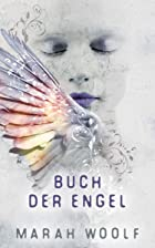 Coverbild von Buch der Engel, von Marah Woolf