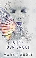 Coverbild von Buch der Engel, von Marah Woolf