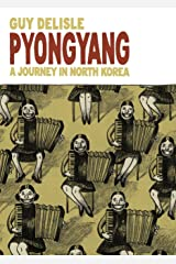 Pyongyang: A Journey in North Korea Kindle Edition