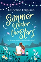 Summer under the Stars: A romantic comedy that will have you laughing out loud this summer.