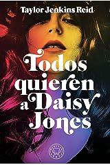 Todos quieren a Daisy Jones (Spanish Edition) Kindle Edition
