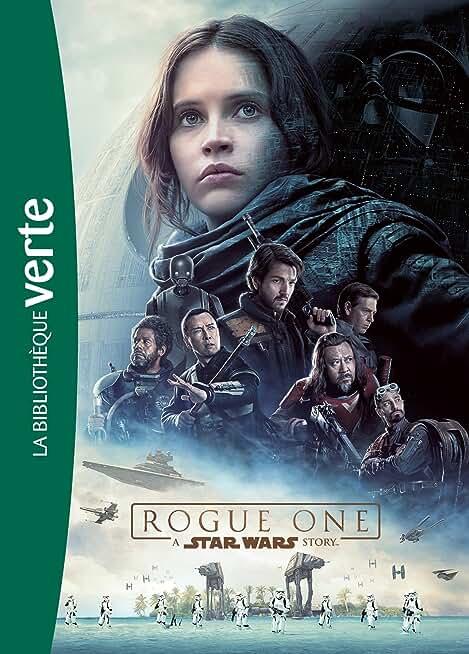 Star Wars - Rogue One - Le roman du film