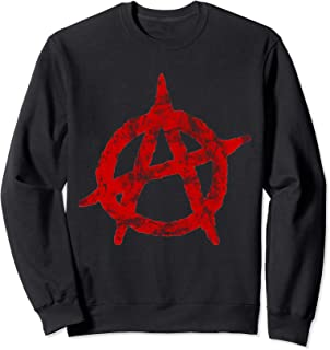 Anarchist Symbol Distressed Political Anarchy Rock Star Gift Sweatshirt