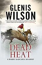 Dead Heat (A Harry Radcliffe mystery Book 4)