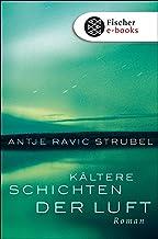 Kältere Schichten der Luft: Roman (German Edition)