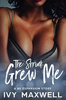 The Shrink Grew Me: A BE Expansion Story